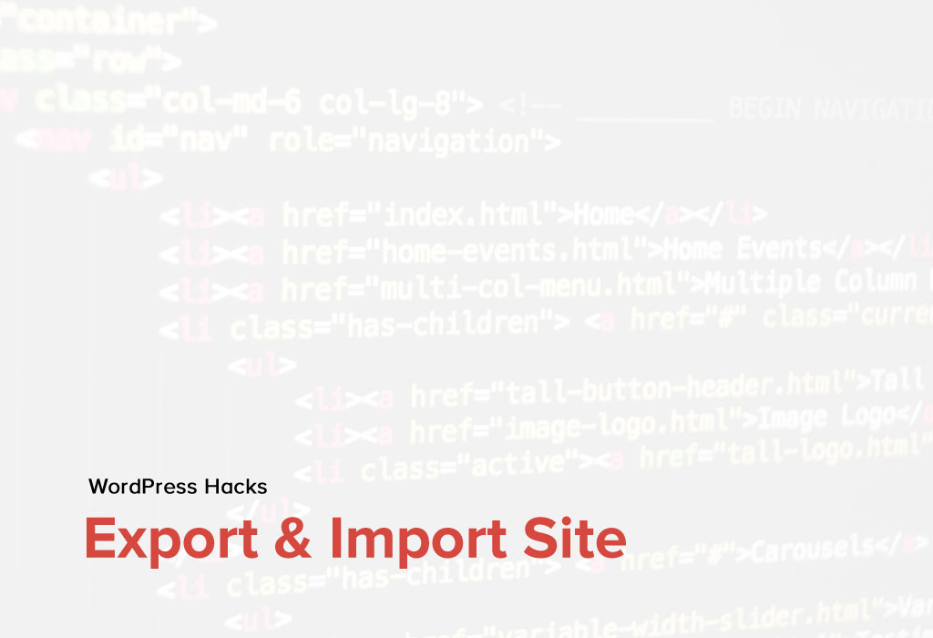 How to easily export and import WordPress Sites?