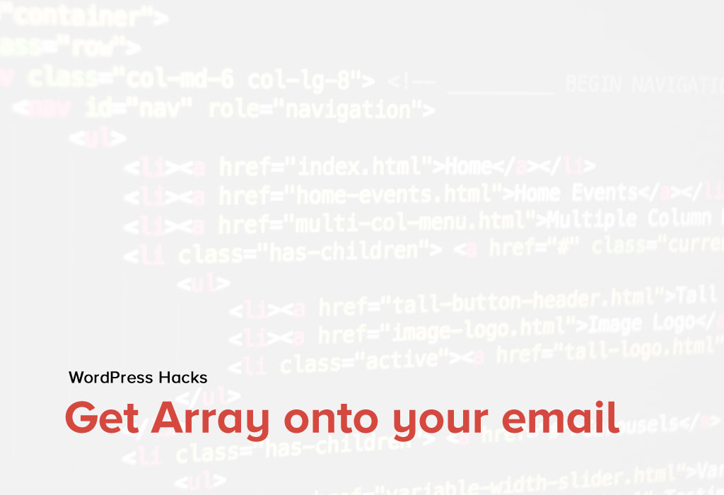 How to get an Array onto your email in WordPress?
