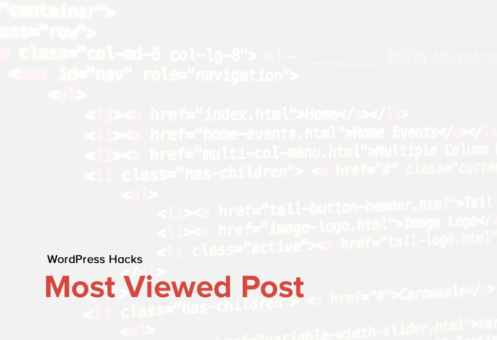 How to track the most viewed post in WordPress using code?