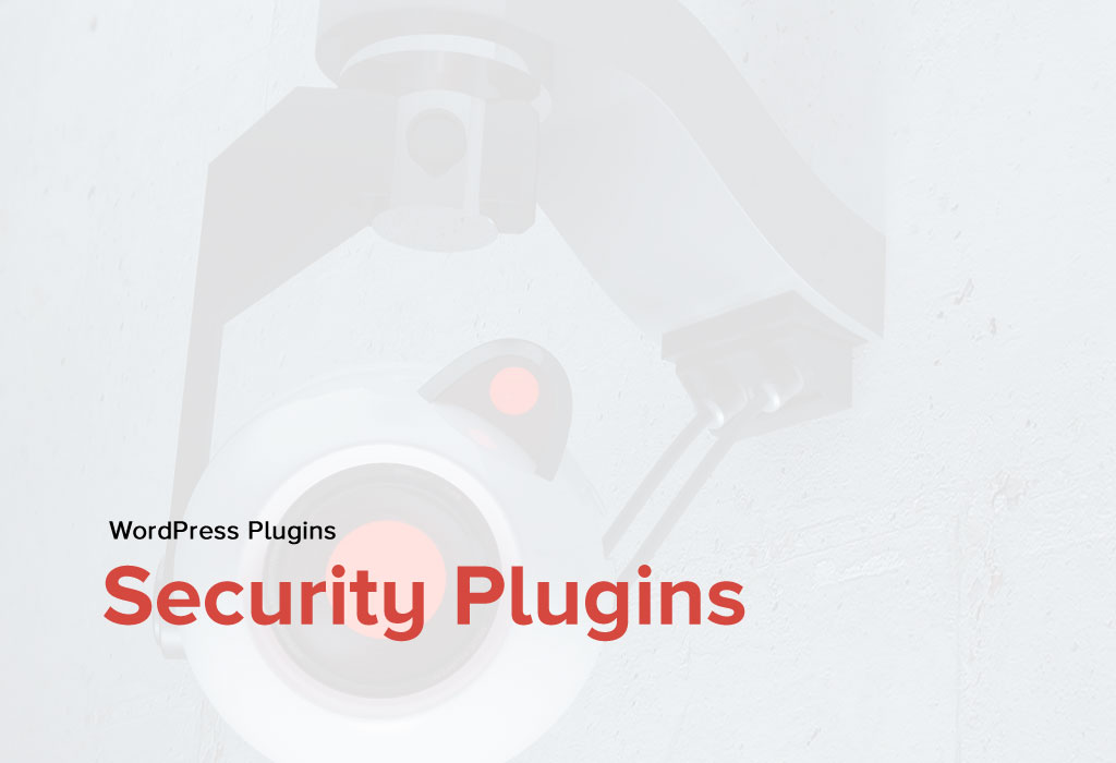 Best WordPress Security Plugins that your site definitely needs